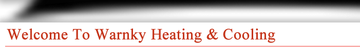 Welcome to Warnky Heating & Cooling