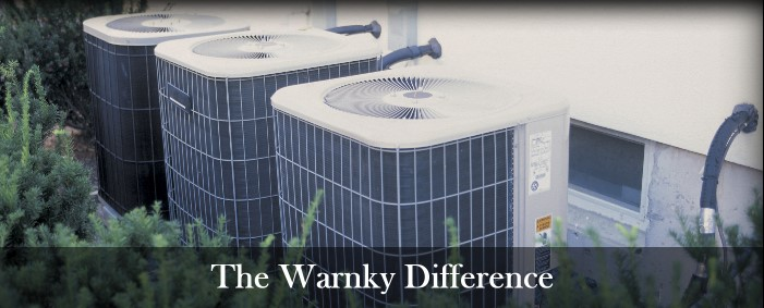 The Warnky Difference - Warnky Heating & Cooling - A Division of Richard Warnky LLC